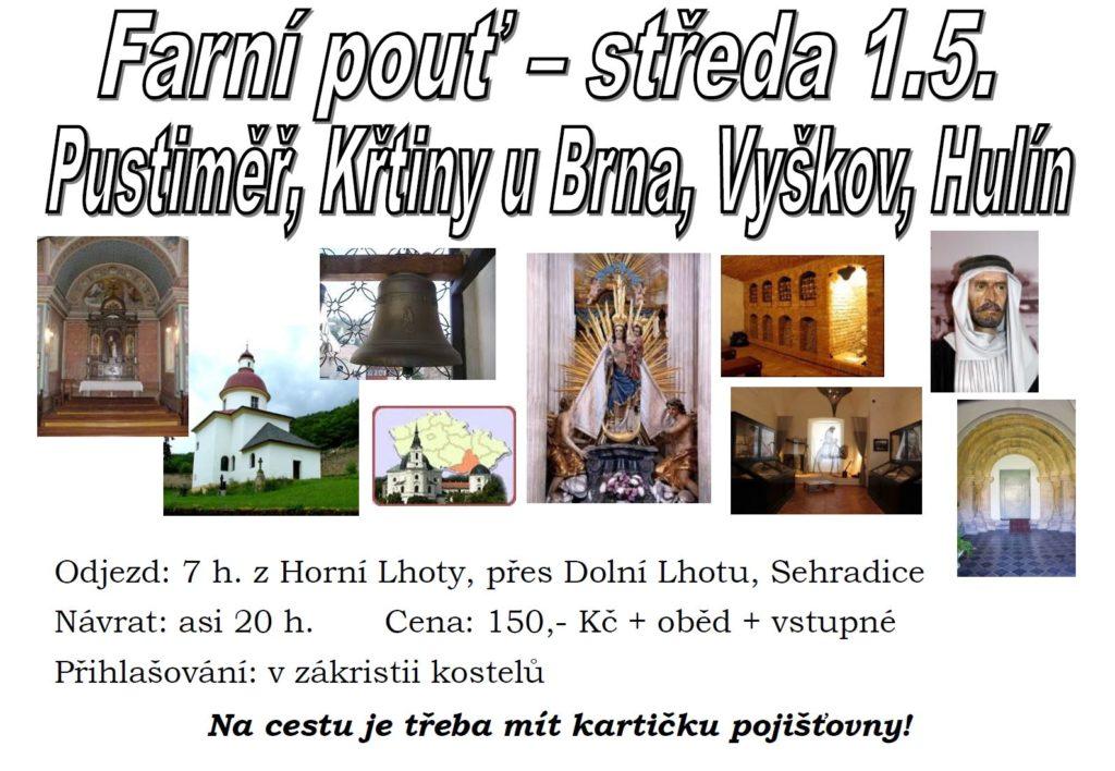 Farní pouť – středa 1.5. - Pustiměř, Křtiny u Brna, Vyškov, Hulín
